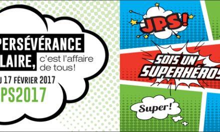 Les JPS 2017 célèbrent les superhéros de la persévérance scolaire!
