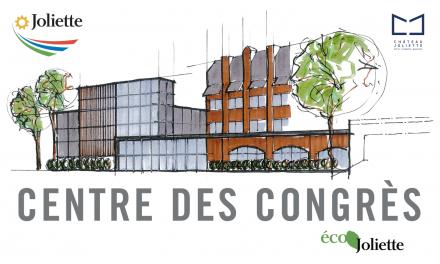 Joliette aura son centre des congrès