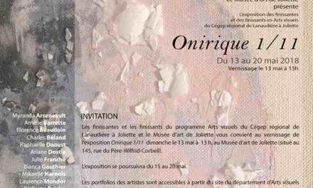 Onirique 1/11, une exposition des finissants en Arts visuels du Cégep à Joliette