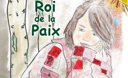 Lancement d'un livre lanaudois pour enfants : Le roi de la paix