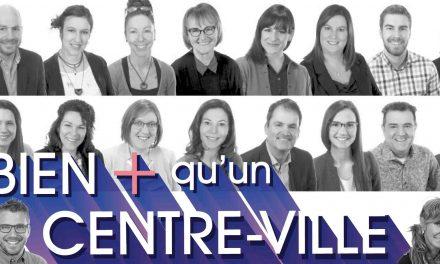 Le centre-ville de Joliette, accompagné de ses 30 ambassadeurs, lance sa campagne « Bien + que… ».