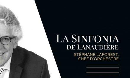 La Sinfonia de Lanaudière lance son tout nouveau disque