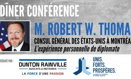 La CCGJ accueillera M. Robert W. Thomas Consul général des États-Unis à Montréal