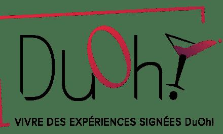Vivre des Expériences signées DuOh !