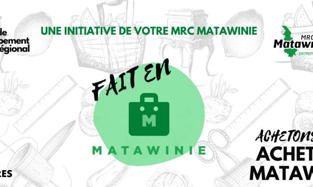 Fait en Matawinie : une initiative de la MRC Matawinie!