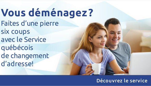 Faites connaître votre nouvelle adresse au gouvernement du Québec rapidement et en tout temps