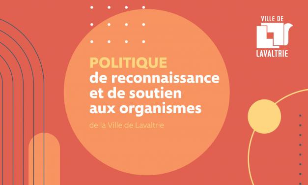 Lavaltrie lance sa Politique de reconnaissance et de soutien aux organismes!