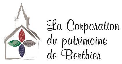 Le gouvernement du Québec bonifie de 18,000 $ le soutien à la Corporation du patrimoine de Berthier