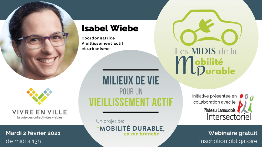 Les midis de la mobilité durable – Webinaire gratuit sur les milieux de vie pour un vieillissement actif