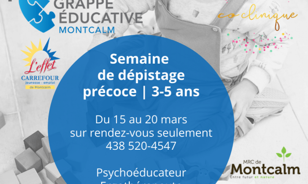 Semaine de dépistage précoce pour les 3 à 5 ans portée par la Grappe Éducative Montcalm