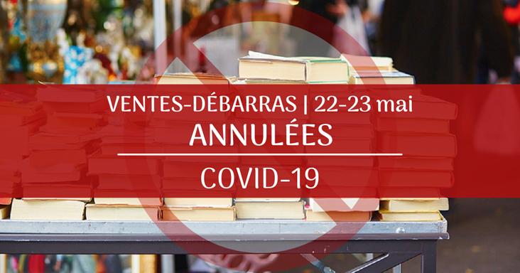 COVID-19 : ventes-débarras annulées les 22 et 23 mai à Joliette