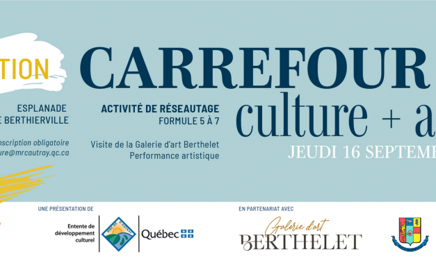 La MRC de D'Autray présente Carrefour culture + affaires