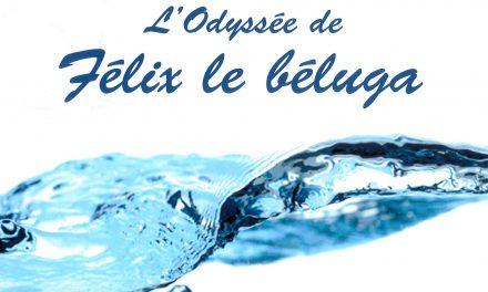Lancement du livre L'Odyssée de Félix le béluga